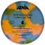 PETE-RODRIGUEZ-I-LIKE-IT-LIKE-THAT-12-MINT
