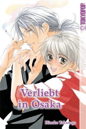 1 von 1 - Verliebt in Osaka 01 von Hinako Takanaga (2006, Taschenbuch)