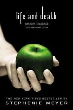 Life and Death: Twilight Reimagined by Stephenie Meyer (2016, Trade Paperback)
