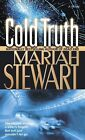 Cold Truth by Mariah Stewart (Paperback, 2005)
