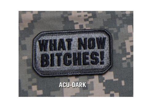 Mil Spec Monkey MSM What Now B*** Morale Patch-Multicam-Woodland-Desert-SWAT-ACU