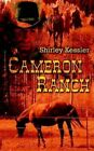 Cameron Ranch by Shirley Kessler 9780759699335 Paperback 2002