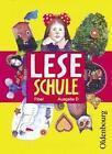 Leseschule Fibel D von Marianne Franz, Maria Hertel, Lutz Laufer, Julia Lombardi und Silvia Regelein (2004, Taschenbuch)