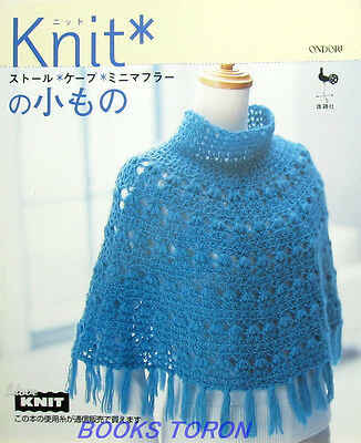 Knit Goods Stole, Cape, Muffler../Japanese Crochet-Knitting Pattern Book