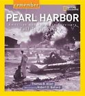 Remember Pearl Harbor American and Japanese Survivors Tell Their Stories by Tho