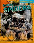 Spooky Spiders by Tom Jackson (Paperback / softback, 2010)