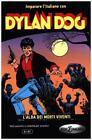 Dylan dog L'alba dei morti viventi (2014, Taschenbuch)