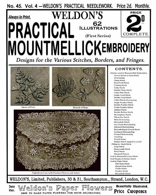 Weldon's 2D #45 c.1888 Beautiful Mountmellick Embroidery Instructions (1st Book)