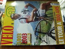 µ? Revue Velo magazine n°398 Special Centenaire Tour de France Hinault