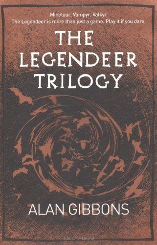 The Legendeer Trilogy,Alan Gibbons