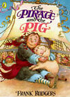 The Pirates and the Pig by Frank Rodgers (Paperback, 1997)