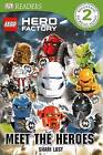 Lego Hero Factory: Meet the Heroes by Shari Last (Hardback, 2012)