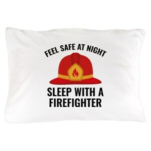1b4cd88d Image is loading CafePress-Sleep-With-A-Firefighter-Pillow-Case-1583735339
