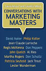 Conversations with Marketing Masters by Louella Miles, Laura Mazur (Hardback, 2007)