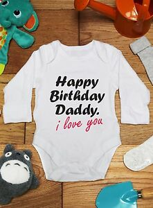 Image Is Loading Happy Birthday Daddy Cute Baby Vest Grow Bodysuit