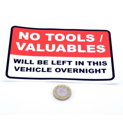 Valuables Left In This Vehicle Overnight Vinyl Sticker 175mm No Tools