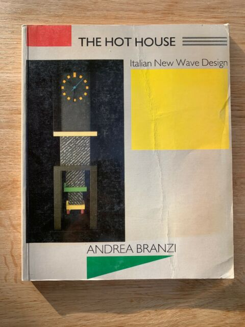 The Hot House: Italian New Wave Design by Branzi, Andrea Paperback Book The