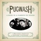 Rose in a Garden of Weeds Preamble Th 0816651016457 by Pugwash CD