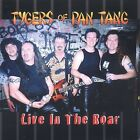 Live in the Roar by Tygers of Pan Tang (CD, Jul-2003, Angel Air Records)