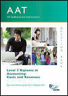 AAT - Costs and Revenues: Question Bank by BPP Learning Media (Paperback, 2010)