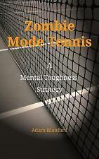 Zombie Mode Tennis by Adam Blanford (2016, Paperback)