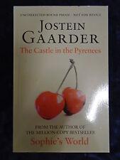 THE CASTLE IN THE PYRENEES by JOSTEIN GAARDER - W & N 2010 - P/B *PROOF*