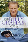 The Billy Graham Story: The Authorized Biography by John Pollock (Paperback, 2003)