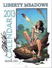 signed SDCC FRANK CHO LIBERTY MEADOWS 2013 calendar BRANDY 12 pinups 8.5x11 HOT