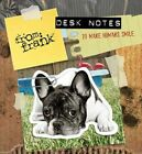 From Frank Desk Notes to Make Humans Smile: Notes to Make You Smile by From Frank (Novelty book, 2015)