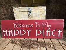 "Large Rustic Wood Sign - ""Welcome To My Happy Place"" - Free Color Customization"