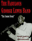 The Fabulous George Lewis Band:  The Inside Story by Barry Martyn (Mixed media product, 2010)