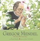 Gregor Mendel The Friar Who Grew Peas by Cheryl Bardoe 9780606374187