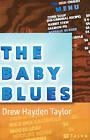 The Baby Blues by Drew Hayden Taylor (Paperback, 1999)