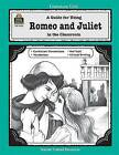 A Guide for Using Romeo and Juliet in the Classroom by Mari Lu Robbins (Paperback, 1997)