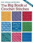 The Big Book of Crochet Stitches by Jean Leinhauser, Rita Weiss (Paperback, 2014)