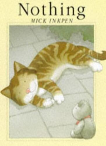 1 of 1 - Nothing,Mick Inkpen- 9780340646502