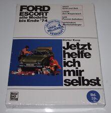 Reparaturanleitung Ford Escort I alle Modelle Hundeknochen bis Ende 1974 NEU!
