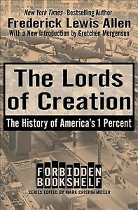 Lords-of-Creation-The-History-of-America-039-s-1-Percent-Paperback-by-Allen-F