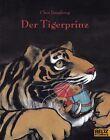 Der Tigerprinz von Chen Jianghong (2012, Taschenbuch)