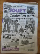 LA VIE DU JOUET N°70 2001 STAR EN POUPEES CAMIONS BERLIET CREMAILLERE BING