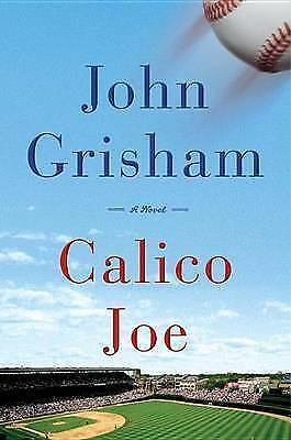 1 of 1 - Calico Joe by John Grisham (Hardback, 2012)