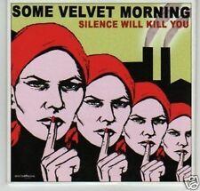 (G128) Some Velvet Morning, Silence Will Kill You DJ CD