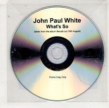 (HA612) John Paul White, What's So - 2016 DJ CD