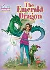 The Emerald Dragon: Creative Girls Enchanted Adventures: Creative Girls Enchanted Adventures #2: #2 by Jan Fields (Paperback, 2015)
