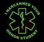 I-Narcanned-Your-Honor-Student-Vinyl-Decal-Window-Sticker-Car thumbnail 7