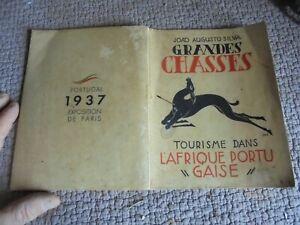 Ethnologie-GRANDES-CHASSES-Tourisme-Afrique-Portugaise-ill-Jas-Expo-Paris-1937