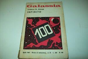 GALASSIA LA TRIBUNA N.100!CLIFFORD D.SIMAK INFINITO 1969 Il Cento! FANTASCIENZA - Italia - GALASSIA LA TRIBUNA N.100!CLIFFORD D.SIMAK INFINITO 1969 Il Cento! FANTASCIENZA - Italia