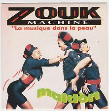 """♫ ZOUK MACHINE """" La musique dans la peau """" ♫ 45 rpm 7'' 1988 ♫ Maldon"""