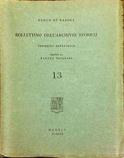 BANCO DI NAPOLI. BOLLETTINO DELL'ARCHIVIO STORICO (13) - FAUSTO NICOLINI - 1959