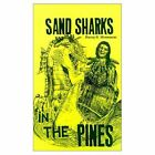 Sand Sharks in The Pines 9780759607989 by Harry S. Monesson Hardback